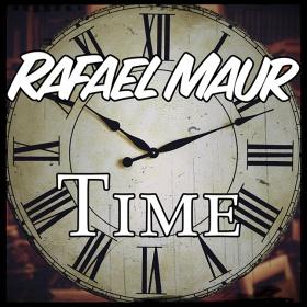 RAFAEL MAUR - TIME